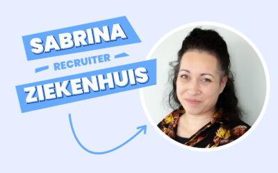 We stellen graag Sabrina aan je voor… Onze recruiter, vakgebied ziekenhuis.